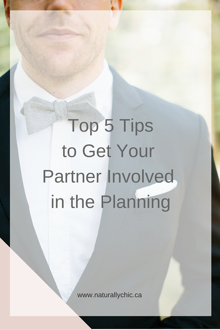 Banff Wedding Planner Naturally Chic's top tips to get Your Partner Involved in the Wedding Planning