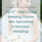 30 Tips for Planning A Rocky Mountain Destination Wedding in Banff, Canmore, Lake Louise and Jasper – Tip #7