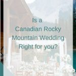 Is a Rocky Mountain Wedding Right for You?