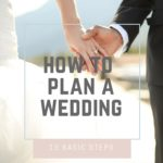 How to Plan a Wedding – 13 Basic Steps